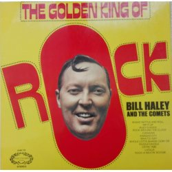 Bill Haley And The Comets ‎– албум The Golden King Of Rock