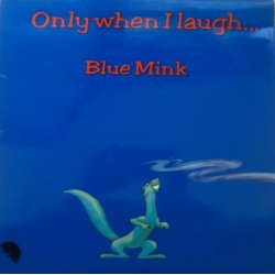 Blue Mink ‎– албум Only When I Laugh