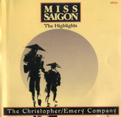 Boublil & Schönberg – албум Miss Saigon – албум The Highlights (CD)