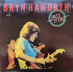 Bryn Haworth – албум Pass It On