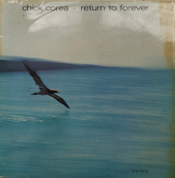 Chick Corea ‎– албум Return To Forever
