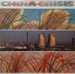 China Crisis – албум Working With Fire And Steel (Possible Pop Songs Volume Two)