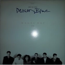 Deacon Blue ‎– сингъл Wages Day