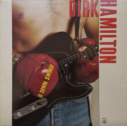 Dirk Hamilton – албум Go Down Swingin'