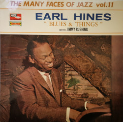 Earl Hines With Jimmy Rushing ‎– албум Blues & Things