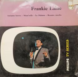 Frankie Laine – сингъл Autumn Leaves / Mam'selle / La Paloma / Besame Mucho
