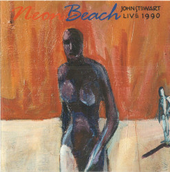 John Stewart – албум Neon Beach (Live 1990) (CD)