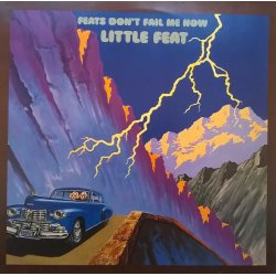 Little Feat ‎– албум Feats Don't Fail Me Now