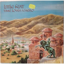 Little Feat ‎– албум Time Loves A Hero