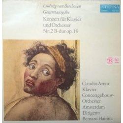 Ludwig van Beethoven, Claudio Arrau, Concertgebouw-Orchester Amsterdam, Bernard Haitink – албум Klavierkonzert / Konzert Für Klavier Und Orchester Nr. 2 B-dur Op. 19