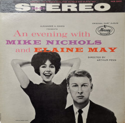 Mike Nichols And Elaine May – албум An Evening With Mike Nichols And Elaine May