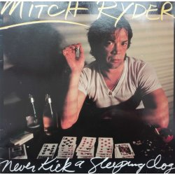 Mitch Ryder ‎– албум Never Kick A Sleeping Dog