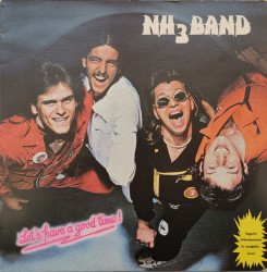 NH3Band – албум Let's Have A Good Time