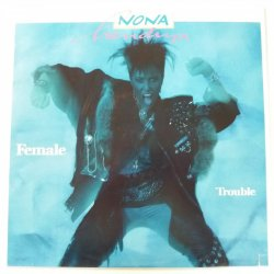 Nona Hendryx ‎– албум Female Trouble
