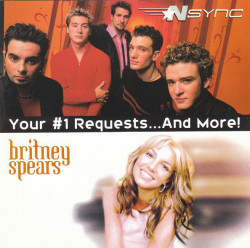 NSYNC / Britney Spears ‎– албум Your #1 Requests...And More! (CD)