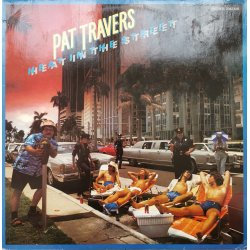 Pat Travers ‎– албум Heat In The Street