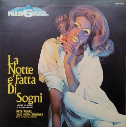 Pete Pearl – албум La Notte È Fatta Di Sogni = Night Is Made For Dreaming