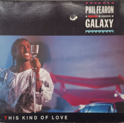 Phil Fearon & Galaxy – албум This Kind Of Love