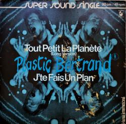 Plastic Bertrand – сингъл Tout Petit La Planète