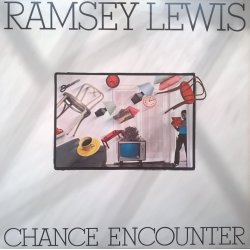 Ramsey Lewis ‎– албум Chance Encounter