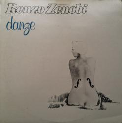 Renzo Zenobi – албум Danze / Io E Te Su Quei Giorni