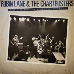 Robin Lane & The Chartbusters ‎– сингъл 5 Live