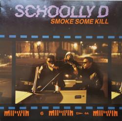 Schoolly D – албум Smoke Some Kill
