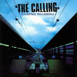 The Calling – албум Camino Palmero (CD)