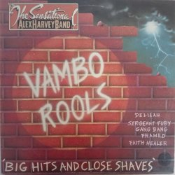 The Sensational Alex Harvey Band ‎– албум Vambo Rools 'Big Hits And Close Shaves'