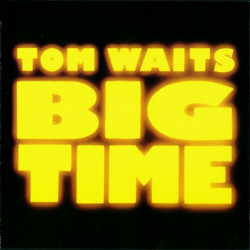 Tom Waits – албум Big Time (CD)