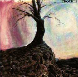 Trouble – албум Trouble (CD)