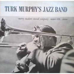 Turk Murphy's San Francisco Jazz Band – албум Turk Murphy's San Francisco Jazz Band