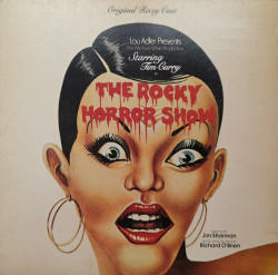 Various ‎– албум The Rocky Horror Show (Starring Tim Curry And The Original Roxy Cast)