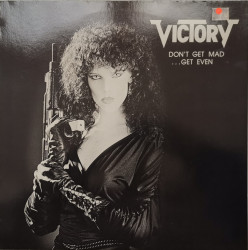 Victory – албум Don't Get Mad ...Get Even