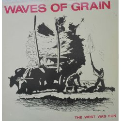 Waves Of Grain ‎– албум The West Was Fun