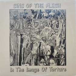 Sins Of The Flesh ‎– сингъл In The Image Of Torture