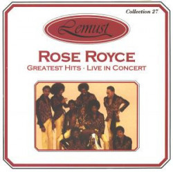 Rose Royce – албум Greatest Hits - Live In Concert (CD)