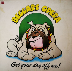 Beggars Opera ‎– албум Get Your Dog Off Me