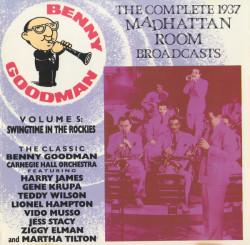 Benny Goodman – албум The Complete 1937 Madhattan Room Broadcasts Volume 5: Swingtime In The Rockies (CD)