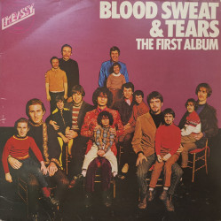 Blood Sweat & Tears ‎– албум The First Album
