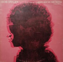 Bob Dylan – албум Historical Archives Vol. 1