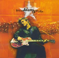 Bryan Adams – албум 18 Til I Die (CD)