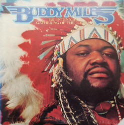 Buddy Miles ‎‎– албум Bicentennial Gathering Of The Tribes