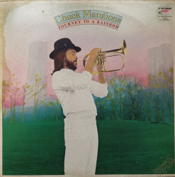 Chuck Mangione ‎– албум Journey To A Rainbow