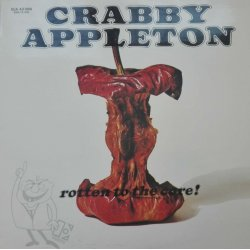 Crabby Appleton ‎– албум Rotten To The Core!