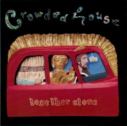 Crowded House ‎– албум Together Alone (CD)