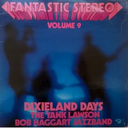 Fantastic Stereo Volume 9 – албум The Yank Lawson & Bob Haggart  Jazzband