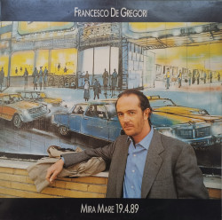 Francesco De Gregori – албум Mira Mare 19.4.89