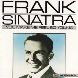 Frank Sinatra – албум You Make Me So Feel Young (CD)