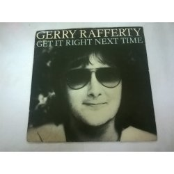 Gerry Rafferty ‎– сингъл Get It Right Next Time